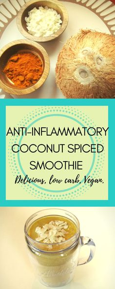 Anti-inflammatory-coconut-spiced-smoothie | Anti inflammatory smoothie | anti inflammatory smoothie recipes |  low carb smoothie | low carb smoothie recipes | vegan smoothie recipes | vegan smoothie recipes breakfast | vegan smoothie recipes dairy free | plant based protein smoothie | plant based protein smoothie recipes | (scheduled via http://www.tailwindapp.com?utm_source=pinterest&utm_medium=twpin) #Antinflammatorysmoothie #turmericsmoothies #lowcarbsmoothies #cleansmoothies