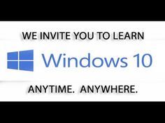 Learn Windows 10, Windows 10 Tutorial - YouTube