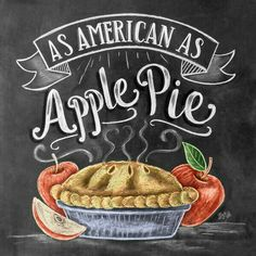 """The phrase """"As American as apple pie"""" done in flowing hand-lettering in white chalk with a drawing of a pie and apples on a dark chalkboard background. As American As Apple Pie Handlettering Wall Art by Lily and Val Summer Chalkboard Art, Blackboard Art, Chalkboard Lettering, Chalkboard Designs, Chalkboard Art Kitchen, Chalkboard Scripture, Chalkboard Walls, Chalkboard Writing, Chalkboard Background"""