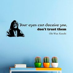 Wall Decals Star Wars Quote Your Eyes Can Deceive You Quotes Children Nursery Room Bedroom Office Window Dorm Gym Sport Vinyl Sticker Wall Decor Murals Wall Decal: Amazon.co.uk: Kitchen & Home