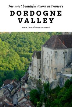 The most beautiful towns in France can be found in the dordogne valley region. From Rocamadour to Les Collonges de Rouge you'll be blown away by the beauty of these villages in France.
