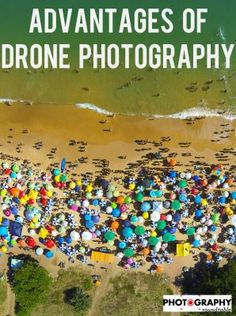 Get to know the advantages of drone photography