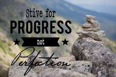 Strive for progress not perfection. #motivational #quote