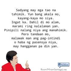 Tagalog Quotes Patama, Qoutes, Life Quotes, Filipino Memes, Hugot, Positive Attitude, It Hurts, Self, Positivity