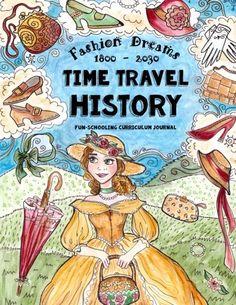 Time Travel History - Fashion Dreams 1800 - 2030: Creativ... https://www.amazon.com/dp/1543036783/ref=cm_sw_r_pi_awdb_x_jqoOybQNYA8JS
