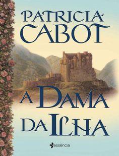 A dama da ilha patricia cabot