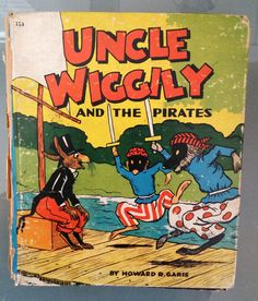 Uncle Wiggily and the Pirates -- Howard R. Garis, 1940.