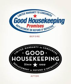 """Before & After logo design. Back to basics!  """"For the 100th anniversary of the Good Housekeeping seal, this redesign reflects the trust and reassurance of the venerable warranty, exuding timeliness through restrained elegance."""""""