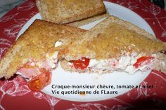 Croque-monsieur chèvre, tomate et miel, Vie quotidienne de FLaure