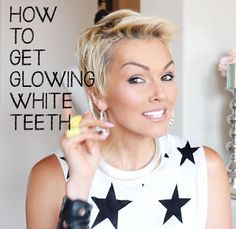 Love this lady! How To Get Glowing White Teeth. Good because she is concerned about protecting your enamel.