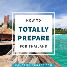 How to Prepare for Thailand? The Full List!