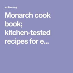 Monarch cook book; kitchen-tested recipes for e...