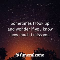 I pray you feel how much I miss you