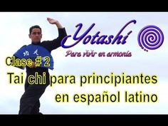 Clase 1 de #taichi para principiantes en español latino - YouTube Reiki, Yoga Mantras, Qigong, Chi Chi, Excercise, Namaste, Chakra, Cardio, Youtube