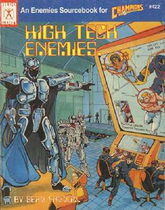 High Tech Enemies edition) - High tech Enemies is the definitive source-book for high-tech villainy. This book is full of everything that every good George Macdonald, Hero Games, Comic Book Superheroes, Game Design, Champion, Horror, Sci Fi, This Book, Enemies