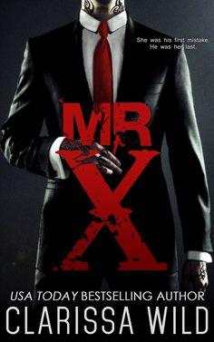 Mr. X by Clarissa Wild