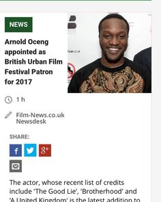 #filmnews  The actor whose recent list of credits include 'The Good Lie' 'Brotherhood'  and 'A United Kingdom' is the latest addition to the board of the British Urban Film Festival  founded by Emmanuel Anyiam-Osigwe in 2005 to raise the profile  of film diversity in the UK.  Arnold Oceng was recently unveiled by Screen International as one of its Stars of Tomorrow and first attended the British Urban Film Festival in 2008 along with actress Shanika Warren-Markland for the screening of…