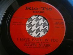 EDWIN STARR - I Have Faith In You  -  RIC-TIC  Records  7  Northern Soul