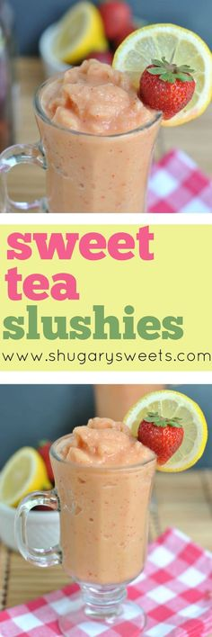 erve up this summer slushie for your family and friends. Or make Sweet Tea Slushies to enjoy by yourself!
