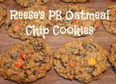 Reese's PB Oatmeal Chip Cookies