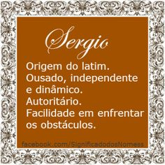 Significado do nome Sergio | Significado dos Nomes