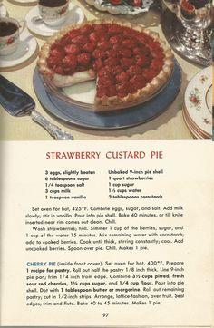 Strawberry Custard Pie, Vintage Pie Recipes, Pie Recipes in 2019 Retro Recipes, Old Recipes, Vintage Recipes, Sweet Recipes, 1950s Recipes, Danish Recipes, Family Recipes, Recipies, Köstliche Desserts