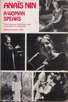Title A Woman Speaks: The Lectures, Seminars and Interviews of Anais Nin Author Nin, Anais Binding Hardcover Publisher Swallow Press; Chicago; Publisher Year 1975 Condition Very Good Description Very