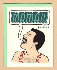 Don't make your Mama cry! Get her this Freddy Mercury Mother's Day card instead! Chock full of Betty Turbo goodness, this card features original artwork printed on heavy weight matte paper using archival inks. Also comes with a coordinating envelope! Freddie Mercury Mother, Fred Mercury, Freddie Mercury Tattoo, Freddie Mercury Last Days, Freddie Mercury Quotes, Mothers Day Cards, Happy Mothers Day, Funny Mothers Day, Impression Poster