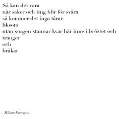 dieselråttor & sjömansmöss <3 Self Love Quotes, Sad Quotes, Words Quotes, Life Quotes, Sayings, Inspirational Quotes, Swedish Quotes, Complicated Love, Career Quotes