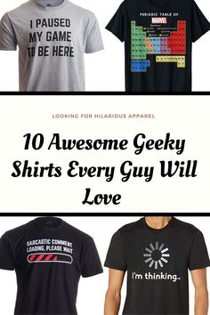 10 Best Geek T-shirts Every Guy Will Love | I bet you haven't seen these cool and geeky t-shirts before. These shirts are sure to make you stop, laugh, and think all at the same time. And if it doesn't do that then they are sure to convey your thoughts to someone else or how you simply enjoy geek stuff. So if you want to spice up your wardrobe then check out these goofy and silly shirts that you will be sure to love and add tocollection. #geekstuff #geektshirts #funnyshirts