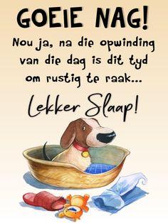 School Book Covers, Good Night Greetings, Goeie Nag, Afrikaans Quotes, Good Morning Good Night, Sleep Tight, Verses, Qoutes, Funny Memes