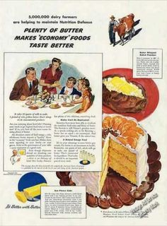 "I have a passion for vintage women's magazines. This is just one of the reasons why. The ads. ""Plenty of butter makes economy foods taste better!"" Sounds good to me!"