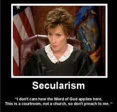 "Atheism, Religion, God is Imaginary, Separation of Church and State, Religious Freedom, Freedom of Religion, Freedom from Religion. Secularism. ""I don't care how the word of god applies here. This is a courtroom, not a church, so don't preach to me."""