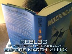 Repin if read Mockingjay before March 2012 ~ yeah buddy!