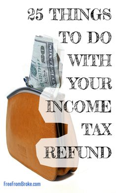 Do you get a big income tax refund. These are 25 great ideas for your income tax refund that you won't regret doing. Tax Debt, Income Tax, Tax Refund, Tax Deductions, Money On My Mind, Mo Money, Tax Preparation, Frugal Living Tips, Money Matters