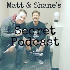 Episode 1: Inaugral Business by Matt and Shane's Secret Podcast
