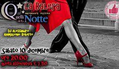 SABATO 10 DICEMBRE - LA BALERA DA QUELLI DELLA NOTTE http://affariok.blogspot.it/