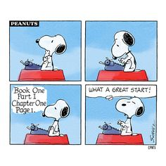 That's the way to begin: just start writing!