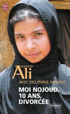 Moi Nojoud, 10 ans, divorcée de Nojoud Ali http://www.amazon.fr/dp/2290019402/ref=cm_sw_r_pi_dp_.HN0ub1G92G4S