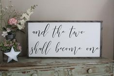 """And the Two Shall Become One, Wedding Gift 18""""x36"""" Framed Sign"""