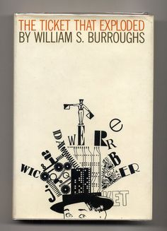 Roy Kuhlman dustcover design - The Ticket That Exploded by William S. Burroughs. $47.00, via Etsy.