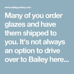 Many of you order glazes and have them shipped to you. It's not always an option to drive over to Bailey here in Kingston, NY to come pick up what you need (although our Hudson Valley and nearby customers enjoy visiting us regularly). So, we take orders for glazes online or over the phone. Our customers who work in production potteries or those who like to dip glazes often order their glazes in the dry form to save on shipping costs. Today we'll walk you through how we mix up a liquid...