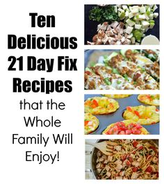 This round up of Ten 21 Day Fix Recipes will help you eat healthy, while still making great meals for your family!