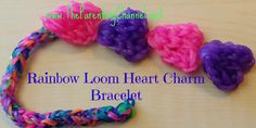 RAINBOW LOOM EASY HEART BRACELET & CHARM