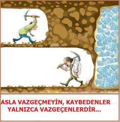Vazgeçme...