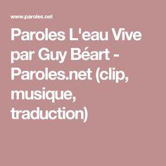 Paroles L'eau Vive par Guy Béart - Paroles.net (clip, musique, traduction)