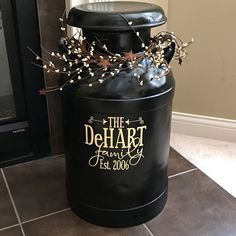 Personalized Family Name Decal With Established Date for Milk Can, Front Door or other Front Porch Decor (Decal Only) Antique Milk Can, Vintage Milk Can, Front Door Decor, Front Porch, Metal Milk Jug, Milk Jugs, Country Decor, Farmhouse Decor, Milk Can Decor