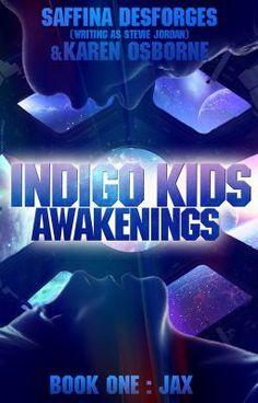 """INDIGO KIDS (Awakenings) - Jax"" by SaffinaDesforges - ""INDIGO KIDS: Seven special children - one mission. Through time and space, seven uniquely talented c…"""
