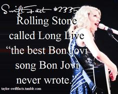 Hey, that doesn't make any sense. Long Live is Taylor's song.