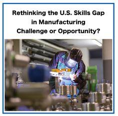 #SkillsGap #Jobs #Manufacturing